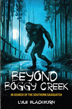Beyond Boggy Creek Book