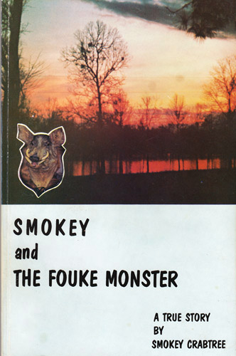 Smokey and the Fouke Monster Book - Click to Close
